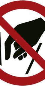 Hineinfassen verboten